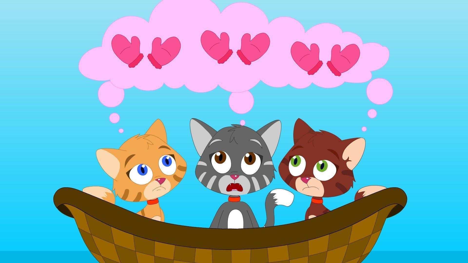 Three Little Kittens Rhyme Kids nursery rhymes, Rhymes