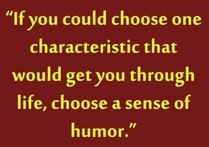 Sense Of Humor Quote Especially True On The Very Hard Days