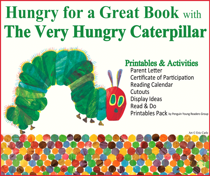 Hungry Caterpillar printables pdf with great book related activities for the kids. Printed mine: http://www.bookitprogram.com/REDzone/printables/VHCprintablespack_penguin.pdf