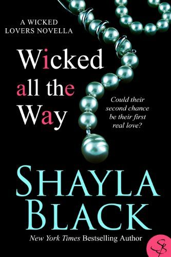Wicked All The Way - A Wicked Lovers Novella (Wicked Lovers series)