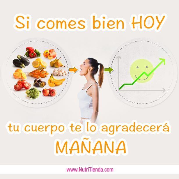 ¡Toma nota! Si comer bien hoy ▶ tu cuerpo te lo agradecerá mañana #nutrición #alimentación #comersano #comerbien