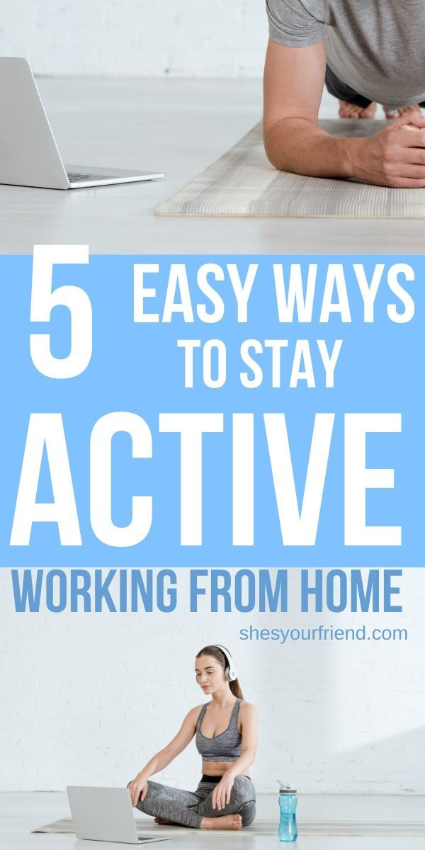The easy ways to stay active when you work from home. #workfromhome #bloggingtips #stayingactive #healthfitness #healthytips #workathome