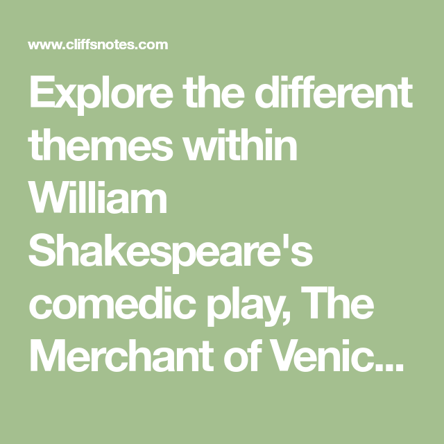 theme of the play merchant of venice