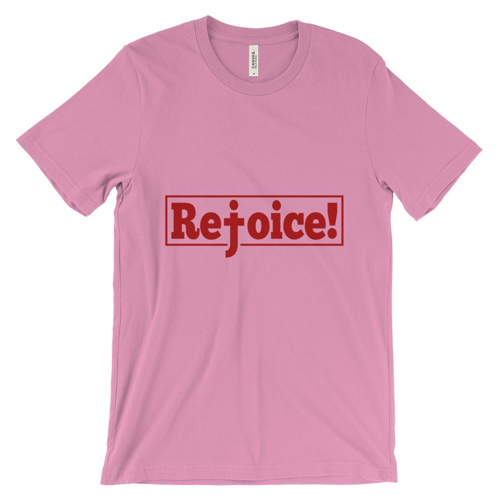Rejoice Unisex short sleeve t-shirt