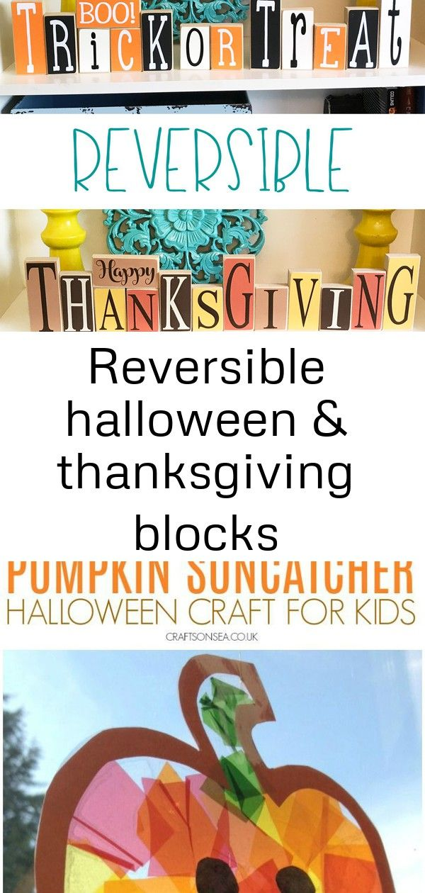 Reversible halloween & thanksgiving blocks Reversible holiday blocks are the best for style and storage. These Halloween and Thanksgiving wooden blocks are perfect for your rustic Fall decor. halloween craft for kids pumpkin suncatcher Simple & Elegant Fall Home Tour