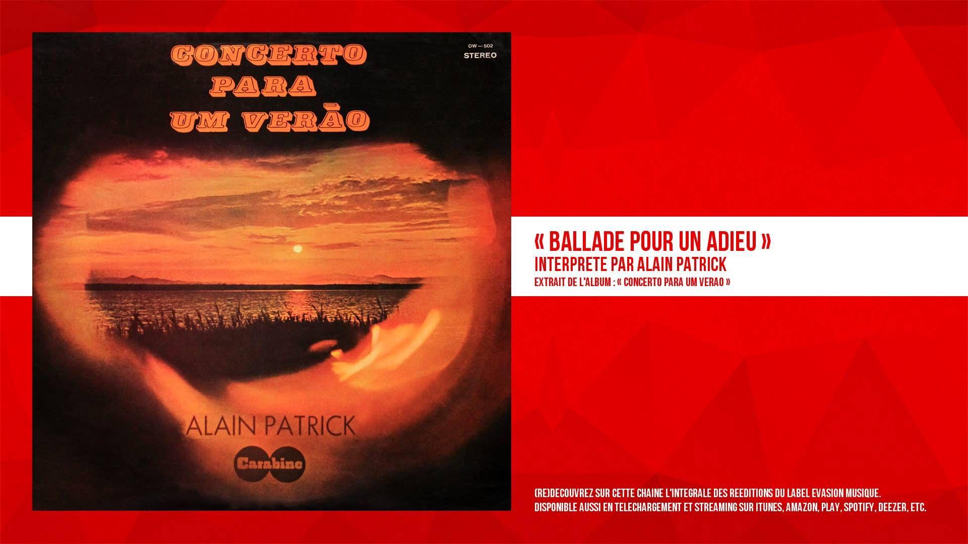 Alain Patrick - Ballade pour un adieu