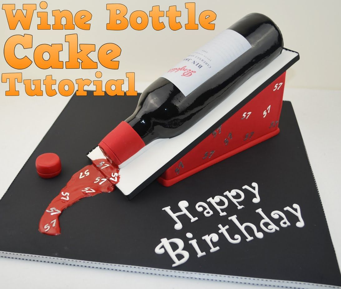 How To Make A 3d Wine Bottle Birthday Cake Tutorial Bake And Make With Angela Capeski Wine Bottle Cake Birthday Wine Bottles Bottle Cake