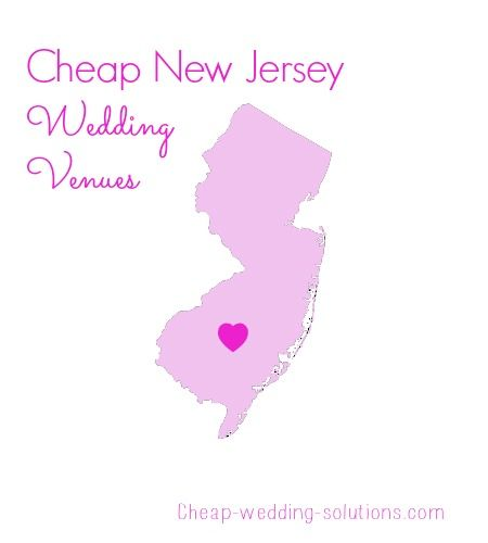 List Of Cheap New Jersey Wedding Venues