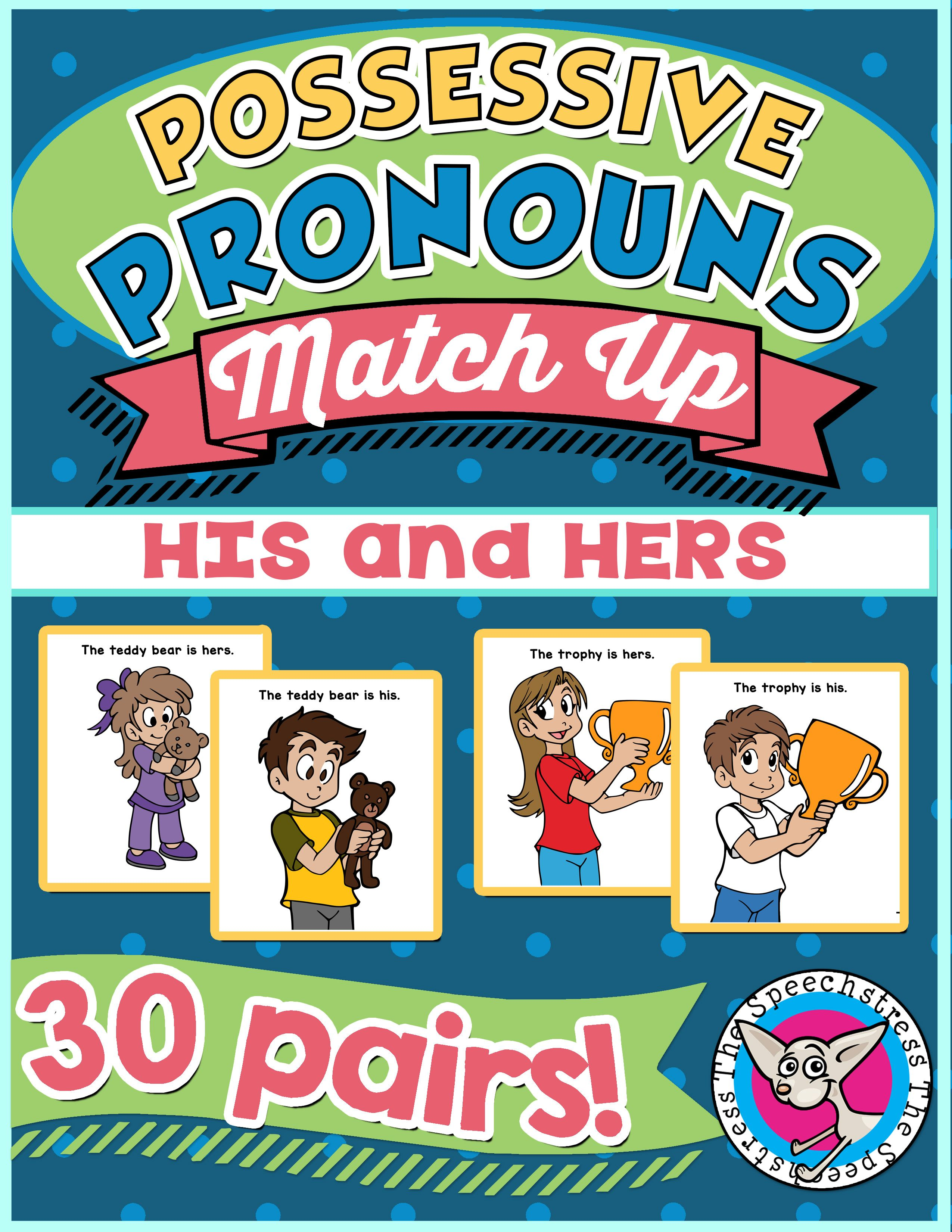 Possessive Pronouns Match Up His And Hers