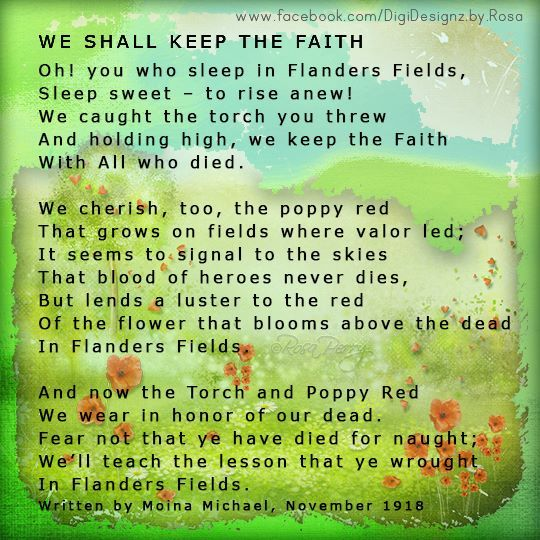 Having Read John Mccrae S Poem In Flanders Fields Moina Michael Made A Personal Pledge To Keep The Faith S Keep The Faith Poetry Lessons How To Make Notes