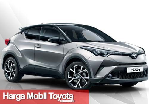 27 Harga Mobil Toyota Keluaran Terbaru Maret 2020 Toyota C Hr