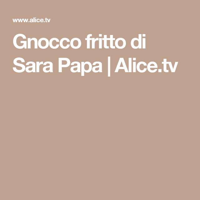 Gnocco fritto di Sara Papa | Alice.tv