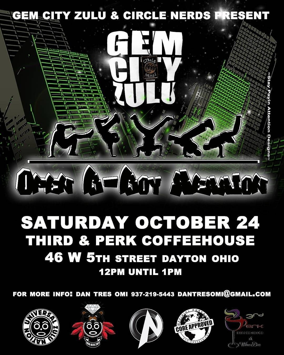 TOMORROW!! The Gem City Zulu And Circle Nerds Present An Open B-Boy Session October 24th At @ThirdPerk CoffeeHouse 46 W Fifth St. Dayton Ohio 12pm To 1pm For More Info Contact Dan Tres Omi At 937-219-5443 DJ SKNO CORE DJ's @COREDJSKNO Do You Need A REAL DJ For Your Club Sports Event Concert Grand Opening Corporate Event Conference Wedding Or Mixtape? For All Serious Inquiries With A Budget ONLY Contact Us At whoknowsdjskno@gmail.com DJ SKNO CORE DJ's Thank You! #CoreDJApproved #TheCoreDJ's…
