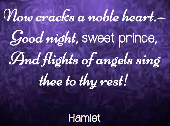 Best Loved Literary Quotes Good Night Sweet Prince Hamlet William