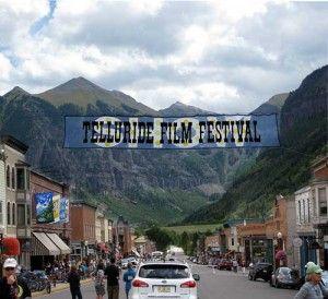 Telluride Film Festival It S Been A Few Years It S Time To Go Back Telluride Film Festival Telluride Film Festival