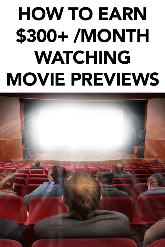 How to Earn $225/Month Watching Movie Previews from Your ...