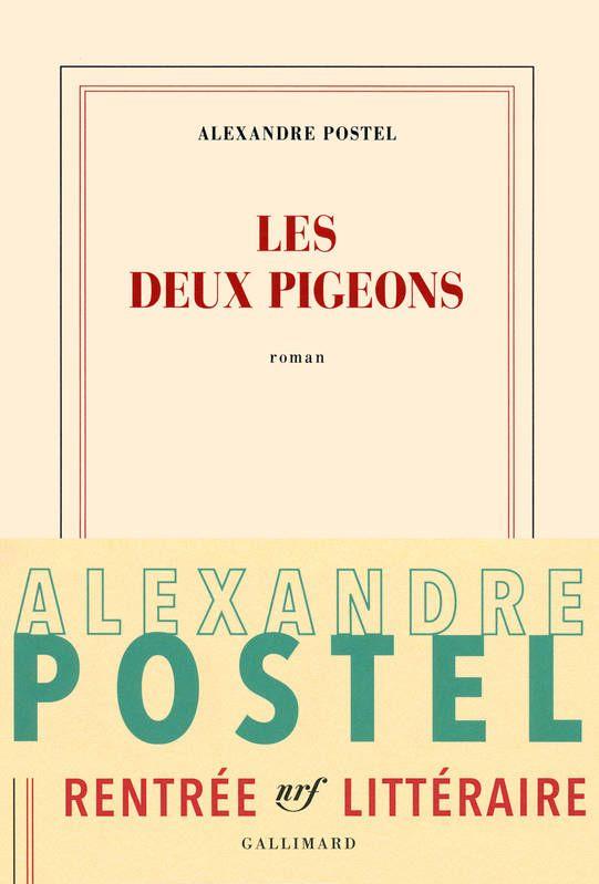 Editeur Gallimard Date De Parution Aout 2016 240 Pages Agreables Theodore Et Dorothee Forment Un Couple Parisien Lui T Pigeon Vivre En Couple Roman