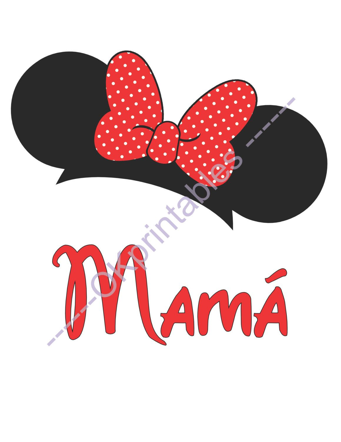 Mamá Mama Mommy Minnie Ears Disney Printable Iron On Transfer- or ...