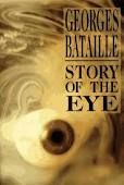 Story of the Eye - George Bataille