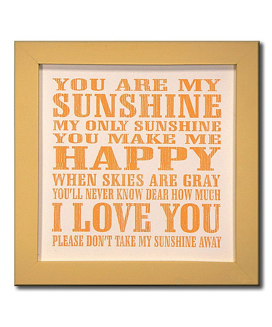 Look at this \'You Are My Sunshine\' Wall Décor on #zulily today ...
