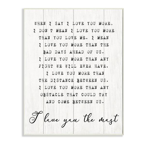 Stupell Home Decor I Love You the Most Plaque Wall Art