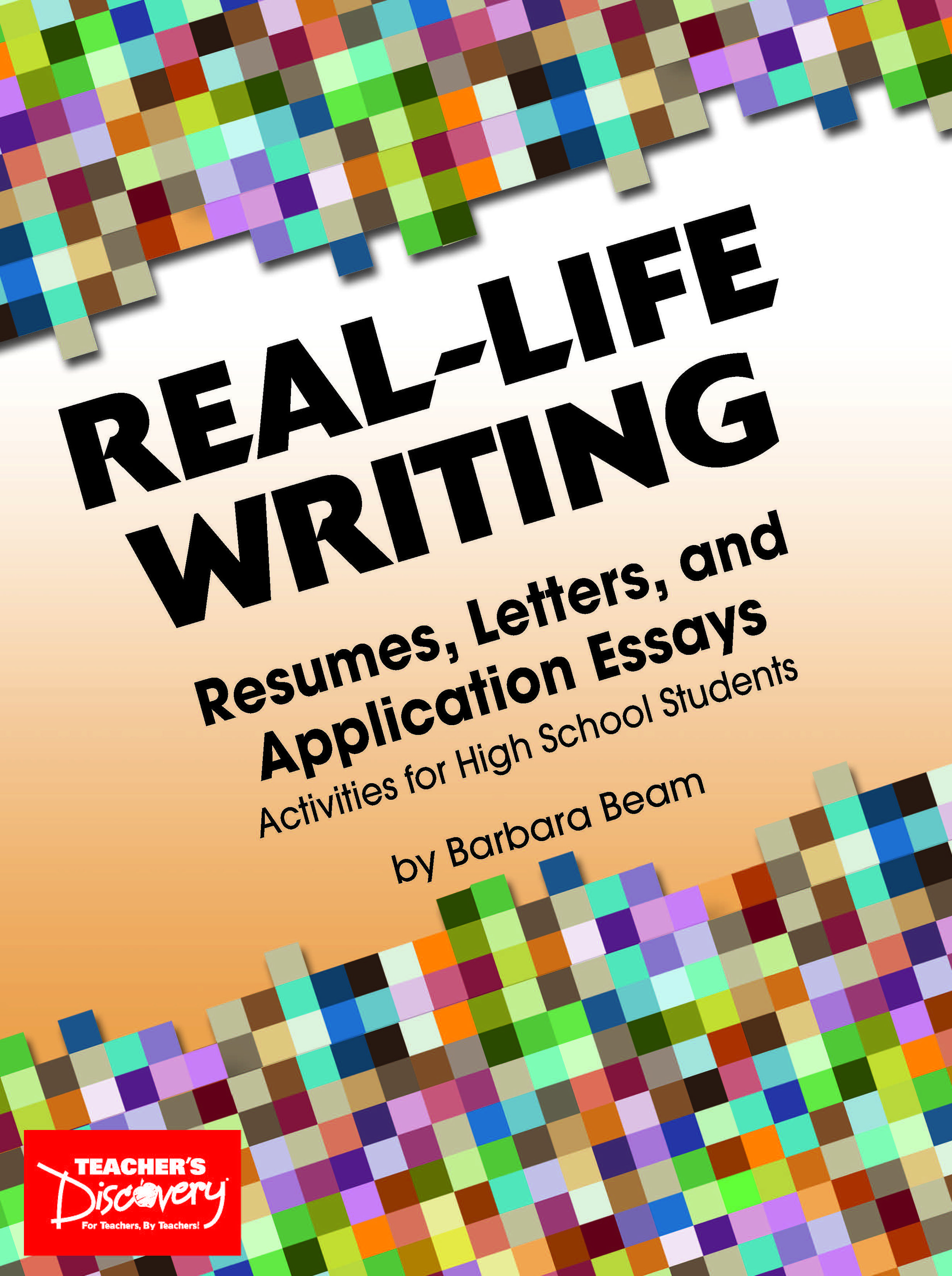 RealLife Writing Resumes, Letters, and Application