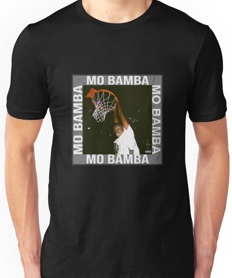 Mo bamba - sheck wes Unisex T-Shirt | Products | T shirt