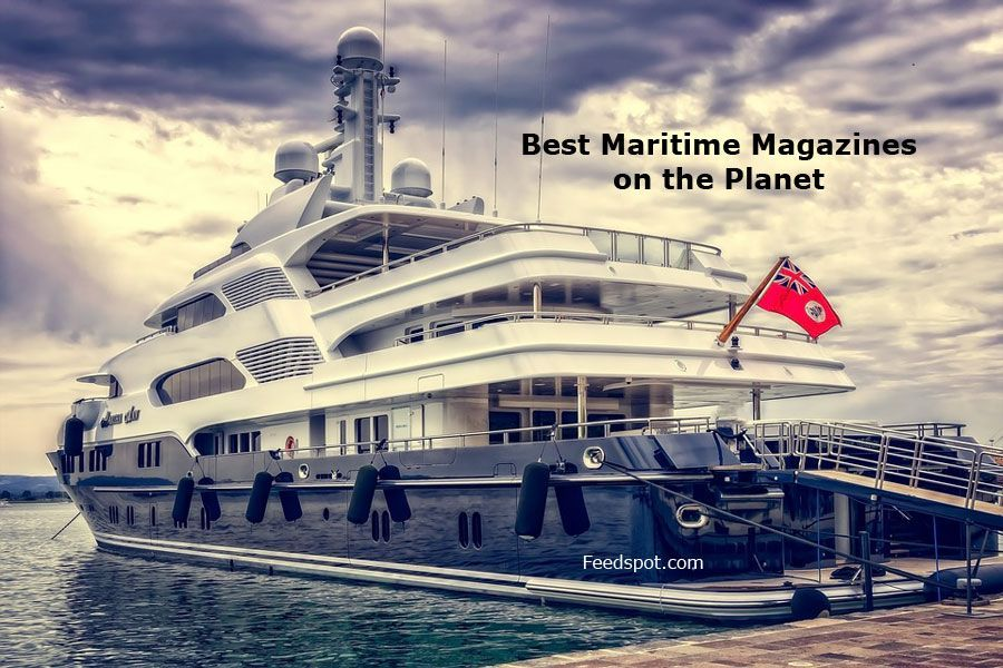 Top 10 Maritime Magazines And Ezines To Follow In 2018 Luxury Yachts Ferry Building San Francisco Yacht