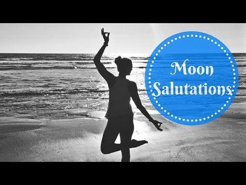 moon salutation  yoga flow  yoga moon salutation moon