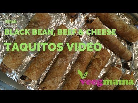 Vegan Black Bean, Beef & Cheese Taquitos - YouTube