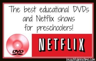 The best educational DVDs and Netflix shows for preschoolers.jpg