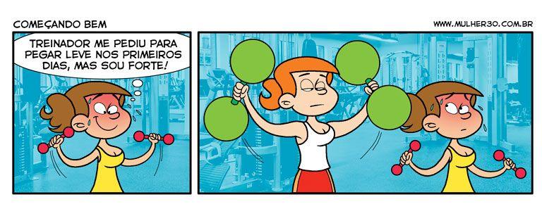 Mulher de 30 » Começando bem #tirinhas #academia #gym #forte #humor