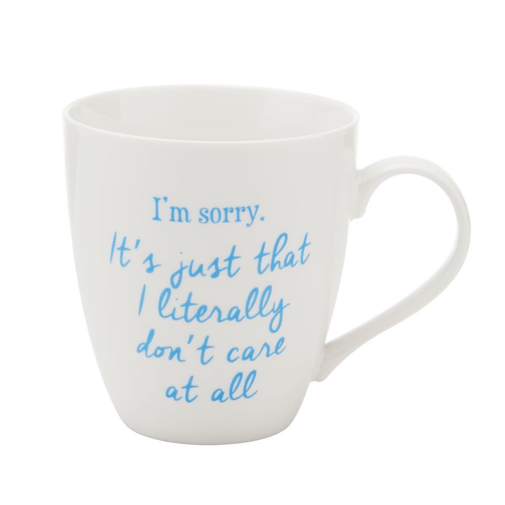 Pfaltzgraff Everyday I M Sorry It S Just That I Literally Don T Care At All Mug Mugs Pfaltzgraff Novelty Mugs