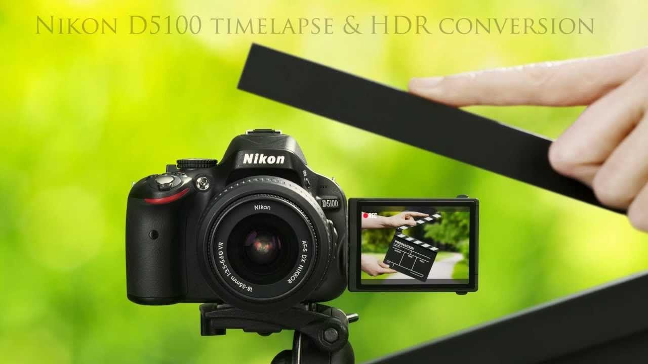 Nikon D5100 HDR Video and timelapse  | ☺ Nikon D5100 SLR ☺ | Nikon