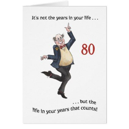 Fun Age Specific 80th Birthday Card For A Man 80th Birthday Cards