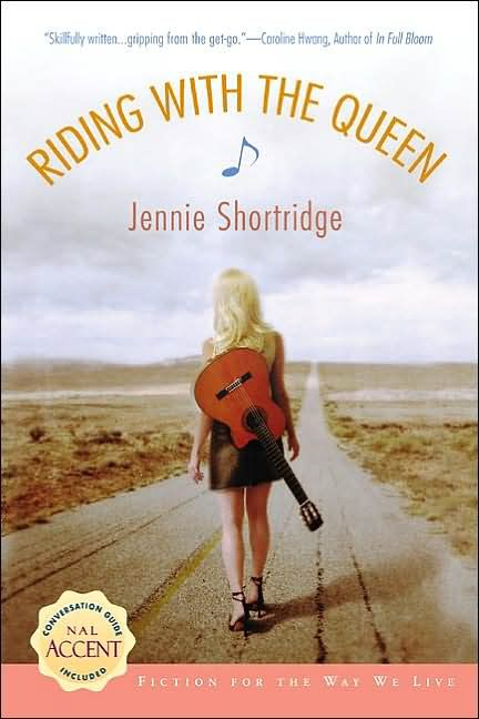 Riding with the Queen  by Jennie Shortridge