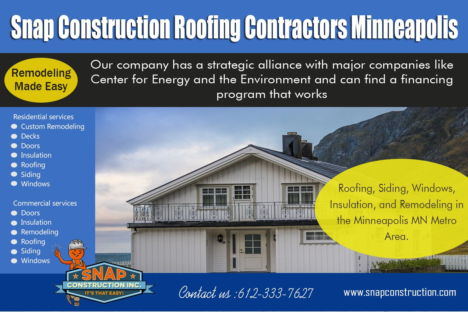 Our Snap Construction Window Replacement Mn Is Experienced In Installing The Best Roofs To Protect Your House A Roofing Contractors Window Construction Roofing