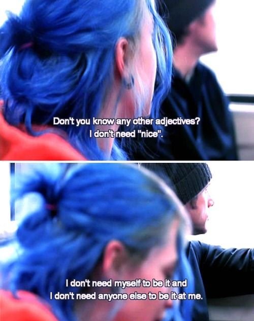 Eternal Sunshine of a Spotless Mind  In my opinion the