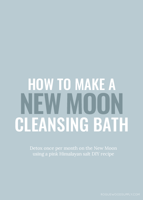 New Moon Bath Recipe #fullmoonbathritual Harness the new moon energy with a quiet cleansing bath ritual. Learn how to make your own, or snag a New Moon Bath Brew here | Rogue Wood Supply #newmoonritual