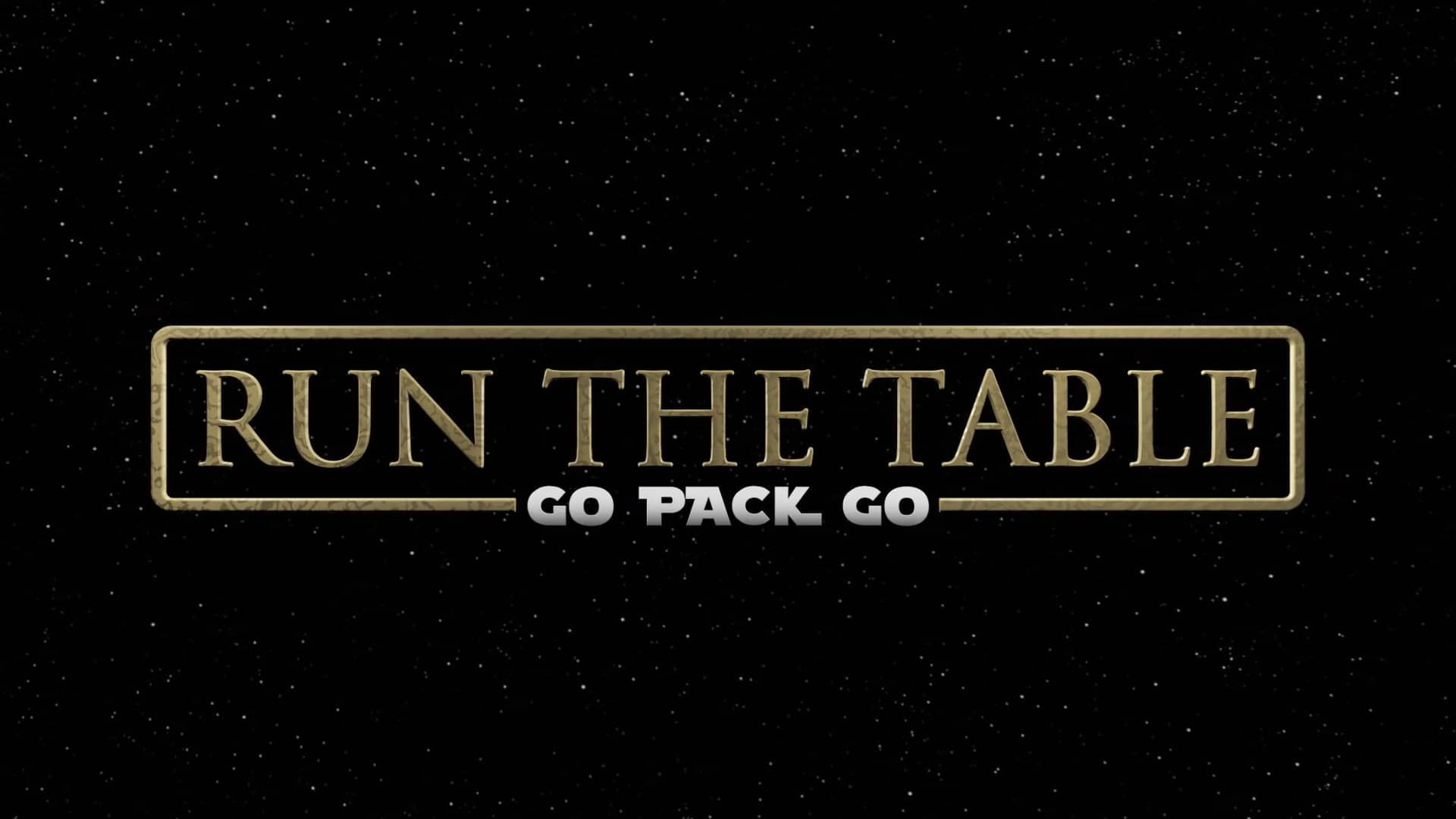RUN THE TABLE Go Pack Go (With images) Green bay