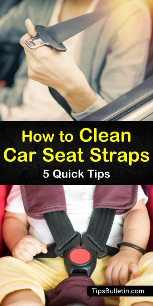 How to Clean Car Seat Straps