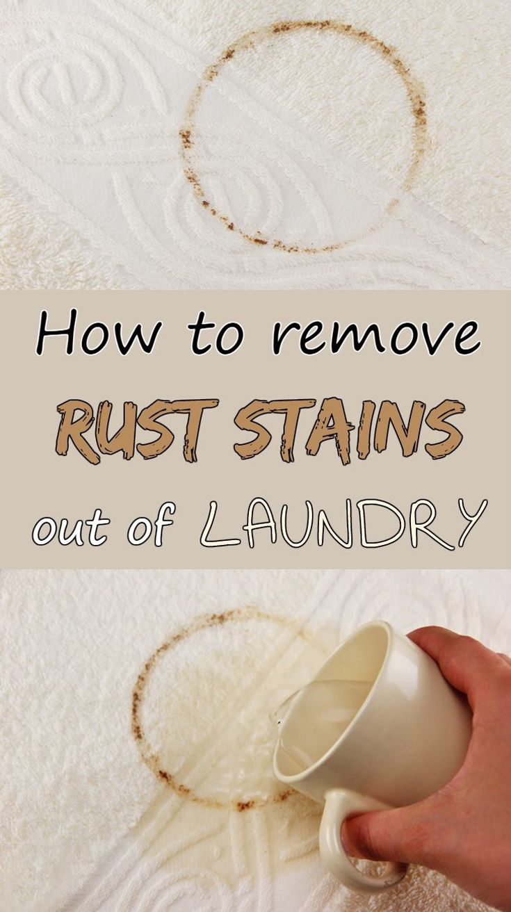 How To Remove Rust Stains Out Of Laundry Remove Rust Stains How