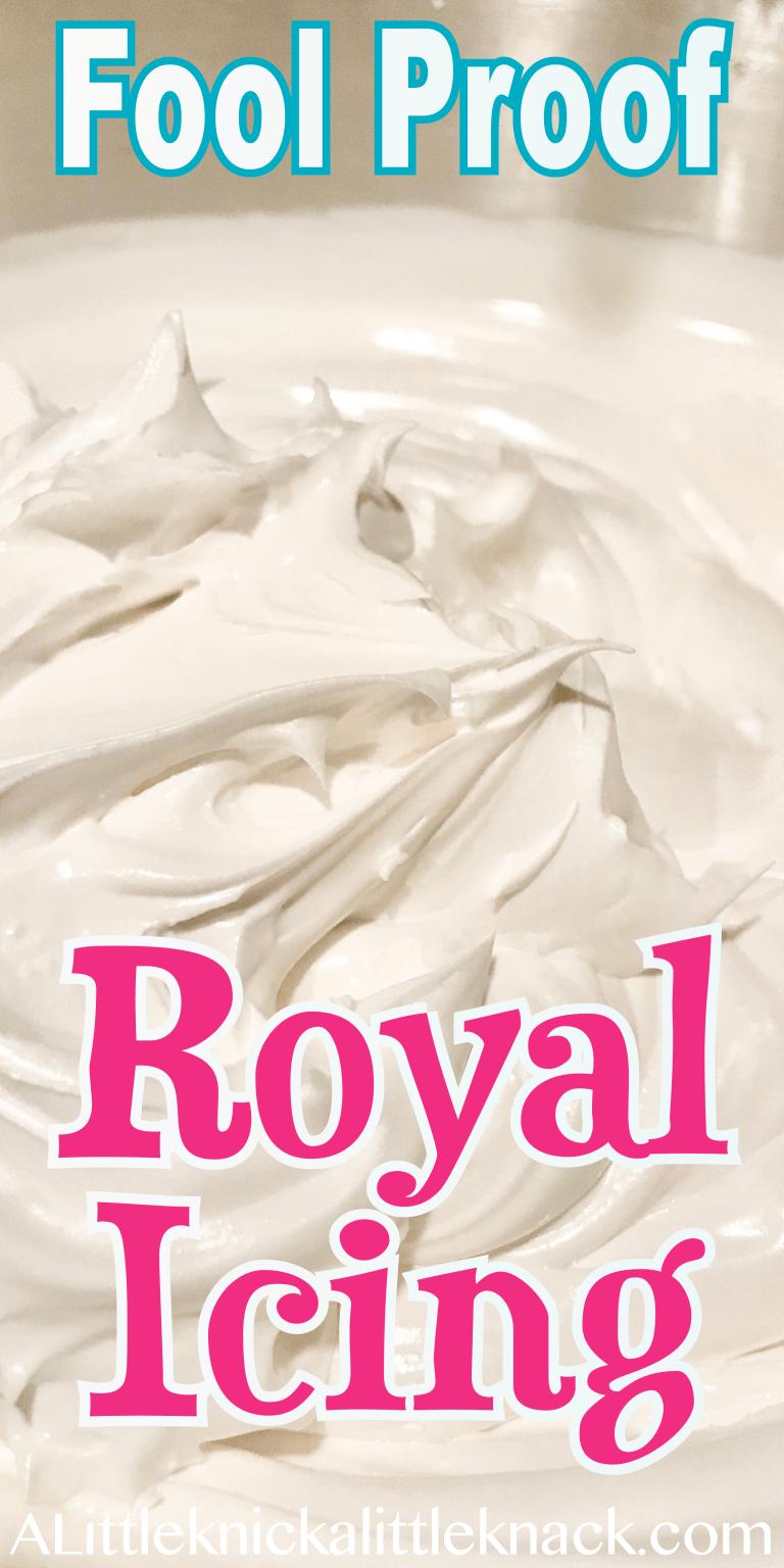 Fool Proof Royal Icing Recipe - A Little Knick a Little Knack #sugarcookierecipe