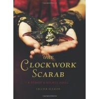 The Clockwork Scarab: A Stoker and Holmes Novel