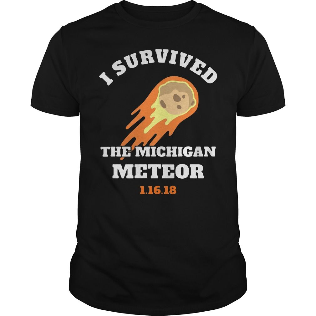 I Survived The Michigan Meteor Shirt, Hoodie, Tank Top And