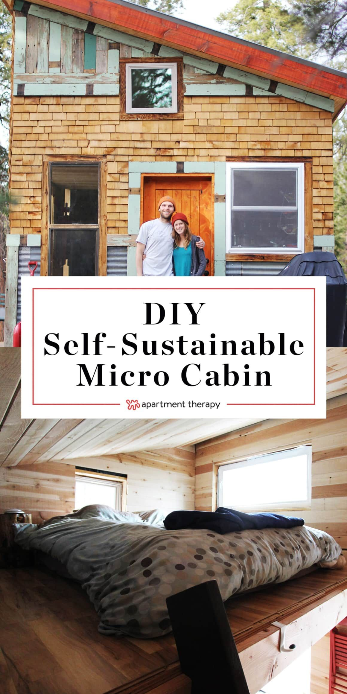 Tim And Hannah S Affordable Diy Self Sustainable Micro