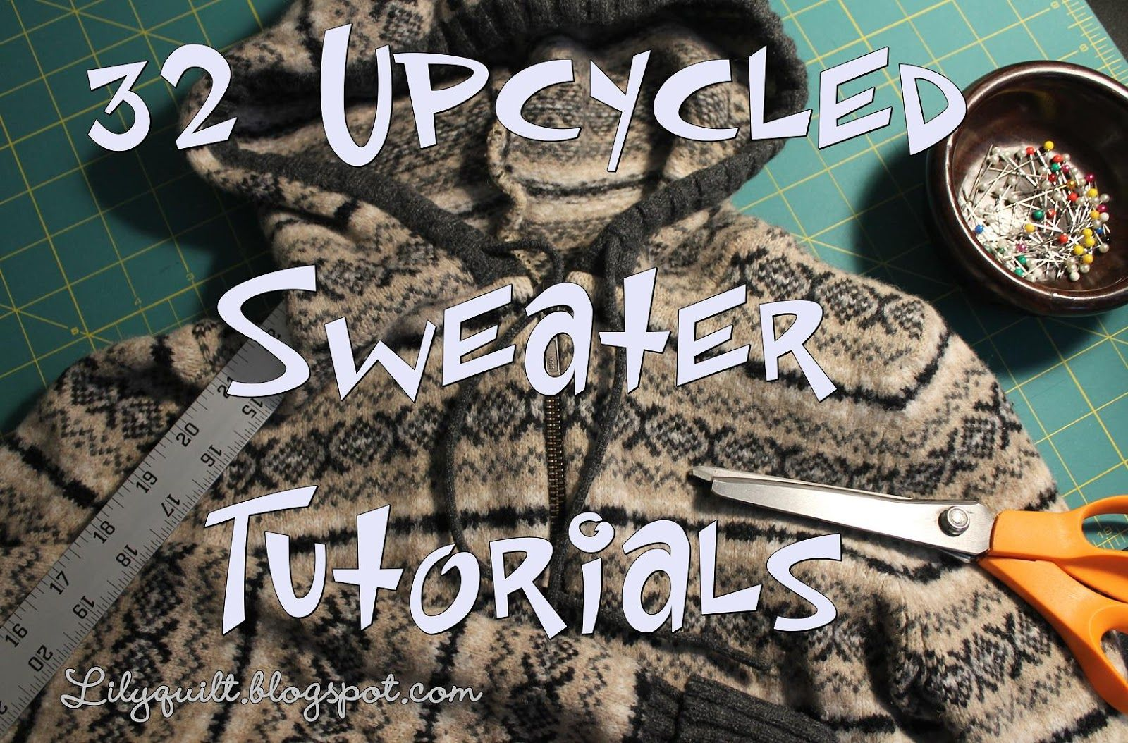recycle sweater into leggings | have several old sweaters sitting around in my closet, and I thought ...