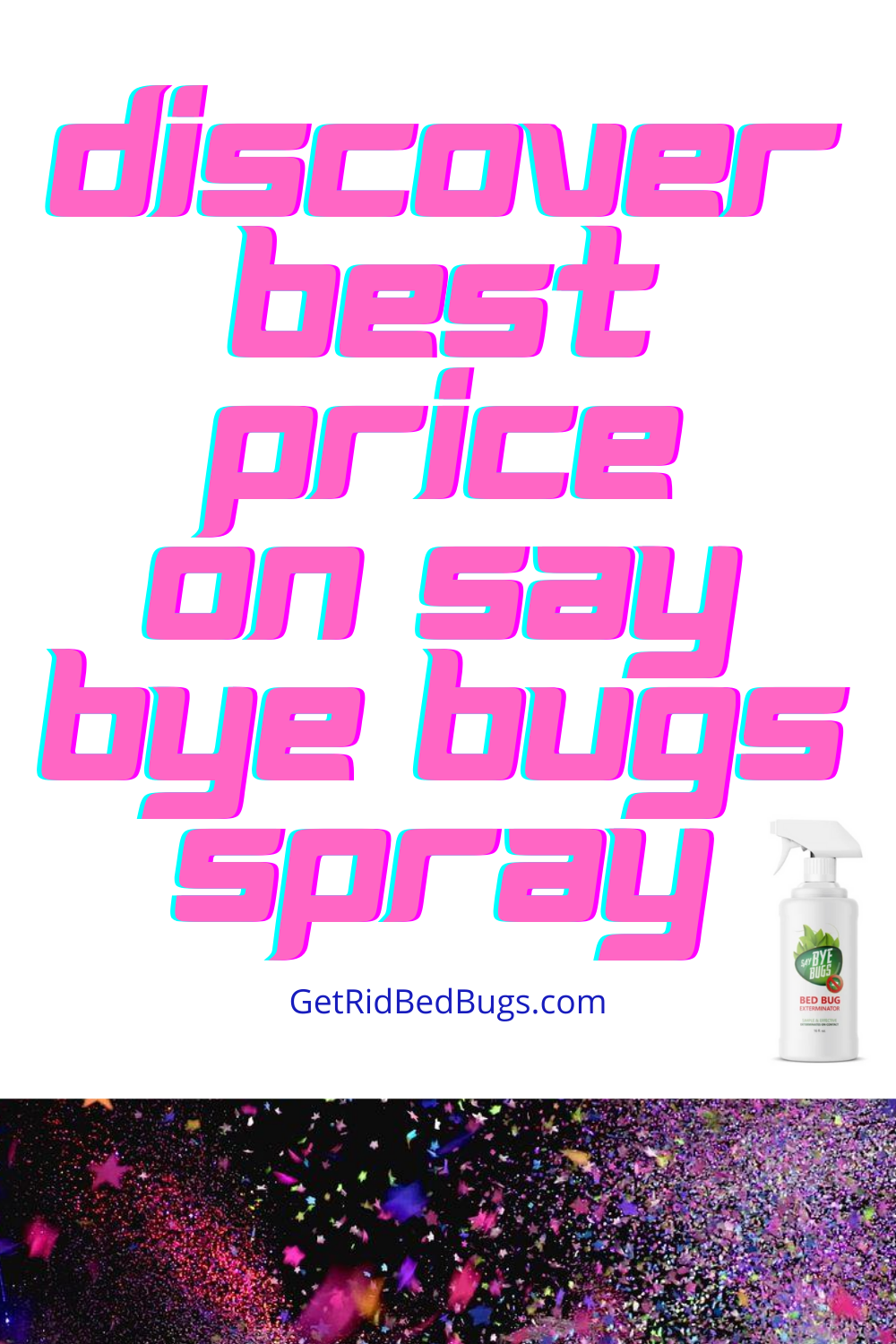 Where Can You Buy Say Bye Bugs? Get Best Price and My