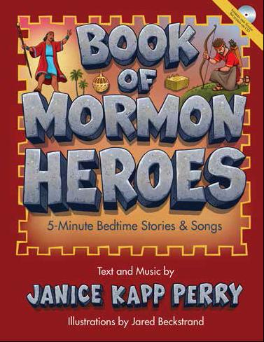 Book Of Mormon Heroes 5 Minute Bedtime Stories Songs 5 Minute Bedtime Stories Bedtime Stories Book Of Mormon