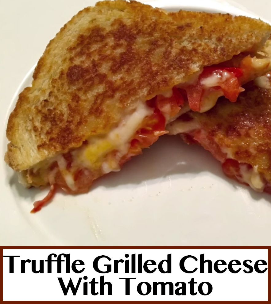 how to make truffle oil grilled cheese